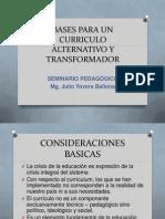 Bases Para Un Curriculo Alternativo y Transformador