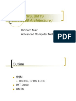 GSM,GPRS, UMTS (IMT 2000 Architecture