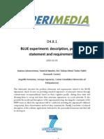 D4.8.1 BLUE Experiment Description Problem Statement and Requirements