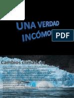 presentacion UNA Veradad Incomoda!!!!!!