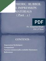 Elastomeric impression techniques