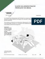 ARTIGO 01 - EVOLUÇÃO DA ADMINISTRAÇÃO DA PRODUÇÃO NO BRASIL - RAE