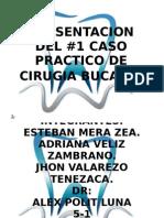 Presentacion Del Caso Practico de Cirugia Bucal III