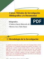 Metodos de Investigacion Bibliografica y,o Documental Exposicion