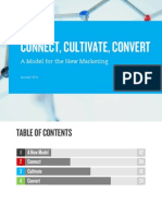 Connect, Cultivate, Convert --- A New Marketing Model