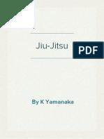 Jiu Jutsu (Kodokan Judo) - K. Yamanaka 1918