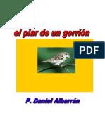 Daniel Albarrán, El Piar de Un Gorrión