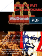 PREFERENCE OF FAST FOODS AMONG MALAYSIANS.