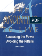 The Anointing to Live - Creflo A Dollar