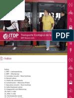 Recomendaciones de ITDP México para implementar sistema BRT en la Zona Metropolitana de Monterrey