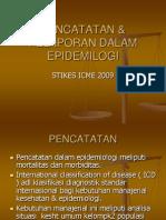 Pencatatan & Pelaporan Dalam Epidemilogi