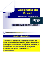 Aula 02 - Relevo Do Brasil - Prof Jakes Paulo