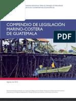 Compendio de Legislacion Marino Costera de Guatemala.