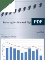Training for Manual Flying Skills (Airbus presentation, EATS 2012)