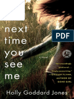 The Next Time You See Me by Holly Goddard Jones - start reading today!