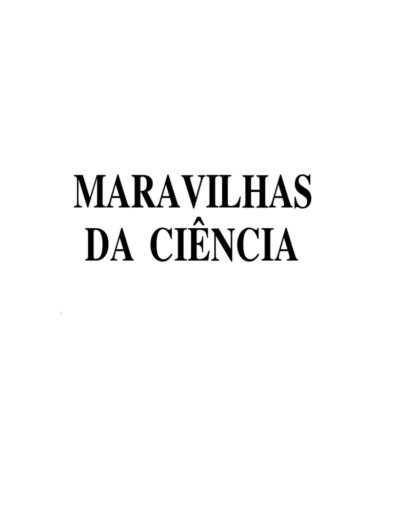 Maravilhas da cincia 1534805462v1 fandeluxe Choice Image