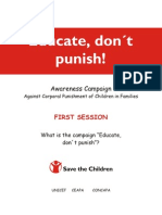 Educate, don't punish!