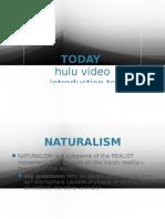 Naturalism Into