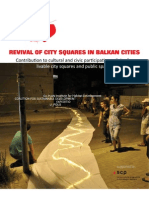 Revival of City Squares in Balkan Cities