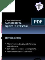 Radioterapia Equipo y Personal