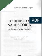 lopes, josé reinaldo lima. direito e história - lições introdutórias. cap. história moderna