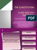 Class Quiz #14 (Constitution) Review