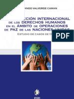 LA PROTECCIÓN INTERNACIONAL DE LOS DERECHOS HUMANOS EN EL ÁMBITO DE OPERACIONES DE PAZ DE LAS NACIONES UNIDAS