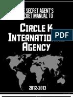 The Secret Agent's Pocket Manual to Circle K International Agency (2012-13)