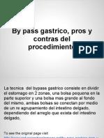 By Pass Gastrico, Pros y Contras Del Procedimiento