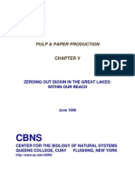 Paper and Pulp, Chapter 5 in Zeroing Out Dioxin in the Great Lakes (1996) by Barry Commoner, Mark Cohen, Paul Woods Bartlett, Alan Dickar, Holger Eisl, Catherine Hill, Joyce Rosenthal. CBNS, Queens College, CUNY. Joyce Foundation