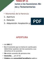 TEMA Nº 11 NORMAS COMUNES SUCESION TESTAMENTARIA Y AB INTESTATO