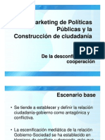El Marketing de Politicas Publicas y La Construccion[1]
