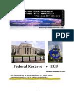 FED AND BCE