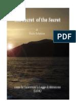 The Secret of the Secret