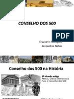 Apresentação Historia Conselho dos 500