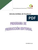 Programa Produccion Editorial 9 Enero