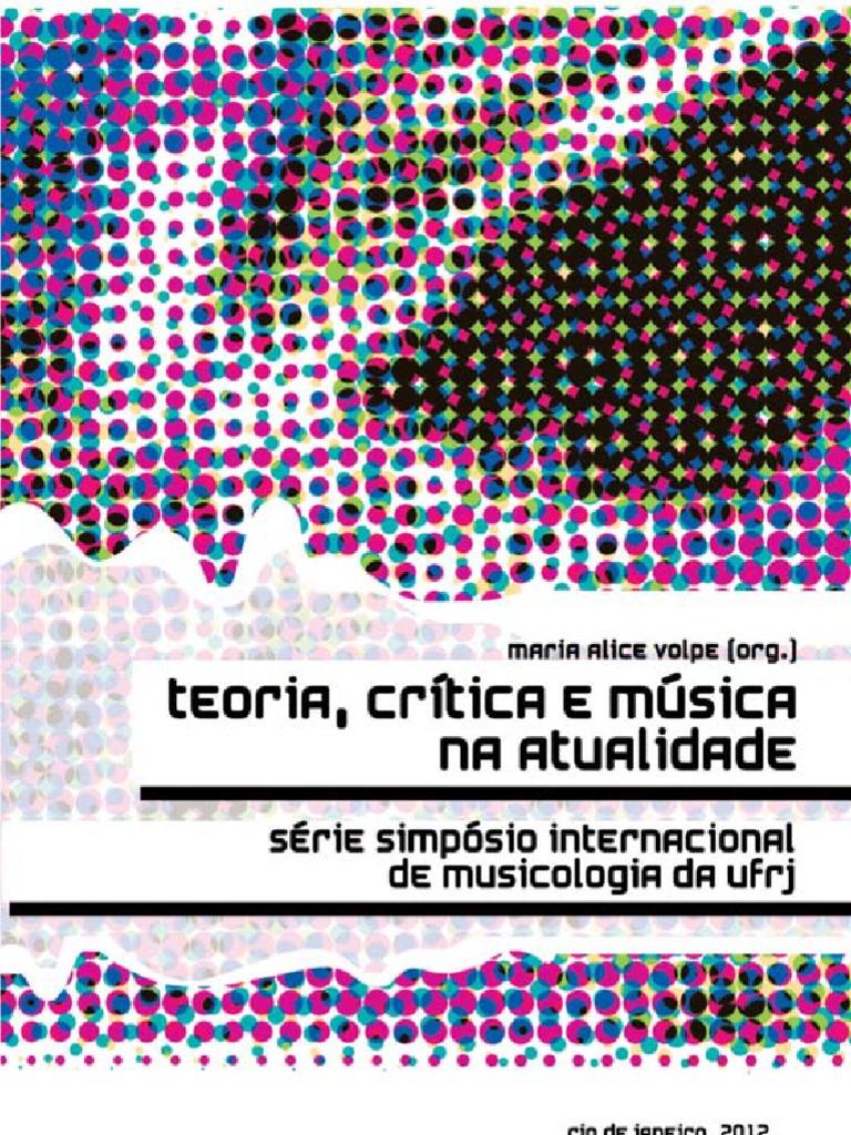 7077b47751 TeoriaCriticaMusicaAtualidade_UFRJ 2012