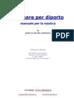 (eBook Ita) Patente Nautica Navigare Per Diporto - Manuale Per La Nautica