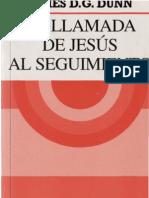 45697879 Dunn James d g La Llamada de Jesus Al Seguimiento
