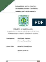 PROPUESTA PARA LA AUTOMATIZACIÓN DEL SERVICIO DE ATENCIÓN Y SOPORTE TÉCNICO DE LA OFICINA DE INFORMÁTICA DE LA UNSM-T
