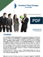 Apresentação Amadeus Ticket Changer - Webnair