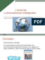 Evaluación hacia las Comunicaciones Inteligentes