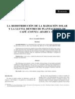 A. LA REDISTRIBUCIÓN DE LA RADIACIÓN SOLAR Y LA LLUVIA DENTRO DE PLANTACIONES
