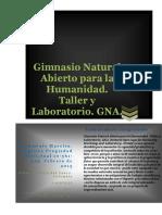 GIMNASIO NATURAL ABIERTO PARA LA HUMANIDAD. GNA