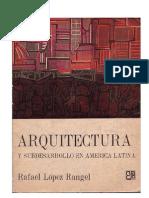 López Rangel Rafael - Arquitectura y subdesarrollo en América Latina (1975)