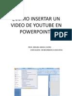 INSERTAR UN VIDEO DE YOUTUBE EN POWERPONT.ppt