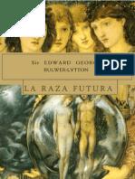 Bulwer Lytton, Edward - La Raza Futura