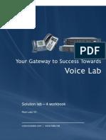Cisco voice Lab 4 Jan 13 Solutions