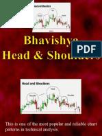 Bhavishya - Head & Shoulders