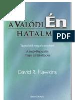 A valódi ÉN hatalma - David R. Hawkins